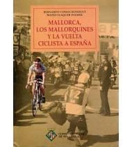 Mallorca, los mallorquines y la Vuelta ciclista a España