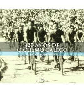 120 anos de ciclismo galego Otras lenguas 978-84-7154-116-1 Carlos González Martín