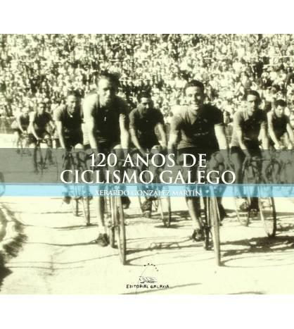 120 anos de ciclismo galego