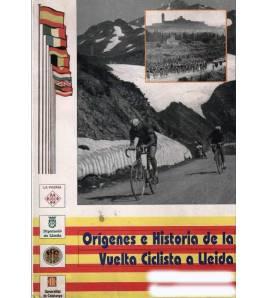 Orígenes e Historia de la Vuelta Ciclista a Lleida Historia 84-89426-19-8 Vicent Morea NavarraVicent Morea Navarra