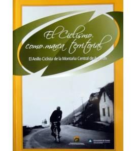 El ciclismo con marca territorial: el Anillo Ciclista de la Montaña Central de Asturias