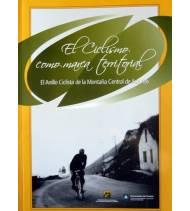 El ciclismo con marca territorial: el Anillo Ciclista de la Montaña Central de Asturias Guías / Viajes 978-84-611-7414-0 Univ...