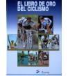 El libro de oro del ciclismo Historia 978-84-404-9807-6 Andrés García Simón