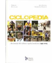 CICLOPEDIA. Diccionario del ciclismo español moderno. 1990-2005