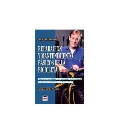 Reparación y mantenimientos básicos de la bicicleta Mecánica 84-7902-331-7 Ed Pavelka