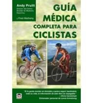 Guía médica completa para ciclistas Salud / Nutrición  978-84-7902-680-6 Andrew L. Pruitt, Fred MathenyAndrew L. Pruitt, Fred...