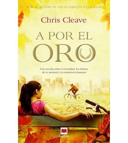 A por el oro Novelas / Ficción 978-84-15120-95-7 Chris Cleave