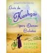 Guía de Kashgar para damas ciclistas Novelas / Ficción 9788499185101 Suzanne Joinson