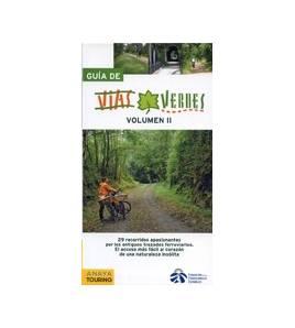 Guía de Vías Verdes. Volumen II