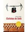 Ciclistas de sofá Novelas / Ficción 978-84-15797-17-3 Sergio Parra