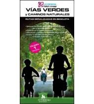 Vías Verdes y Caminos Naturales. Volumen 1. Zona Norte