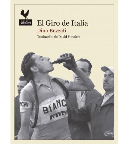 El Giro de Italia Crónicas / Ensayo 978-84-942357-1-9 Dino Buzzati