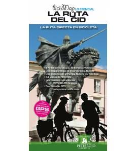 La Ruta del Cid. La ruta directa en bicicleta Guías / Viajes 978-84-615-7367-7 Bernard Datcharry, Valeria H. Mardones