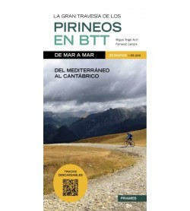 La gran travesía de los Pirineos en B.T.T. de mar a mar.