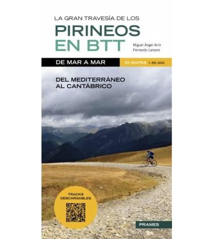 La gran travesía de los Pirineos en B.T.T. de mar a mar. BTT 978-84-8321-381-0 Miguel Ángel Acín y Fernando Lampre