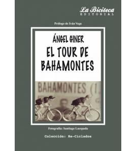 El Tour de Bahamontes Historia 978-84-942254-2-0 Ángel Giner