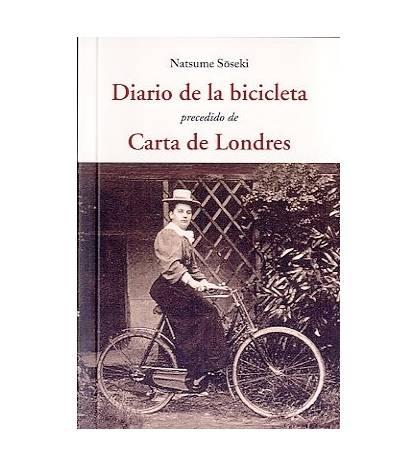 Diario de la bicicleta Crónicas / Ensayo 978-84-9716-868-7 Natsume Soseki