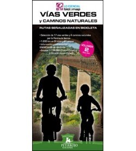 Vías Verdes y Caminos Naturales. Rutas señalizadas en bicicleta - Volumen 2 Zona Sur