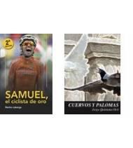 """Pack promocional """"Samuel, el ciclista de oro"""" + """"Cuervos y palomas"""" (sin gastos de envío)"""