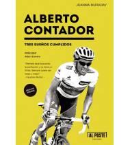 Alberto Contador. Tres sueños cumplidos Biografías 978-84-15726-46-3 Juanma MuradayJuanma Muraday