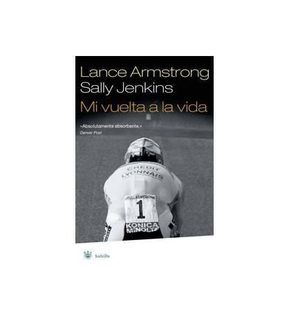 Mi vuelta a la vida Biografías 978-84-78719297 Lance Armstrong, Sally Jenkins