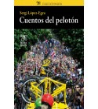 Cuentos del pelotón Crónicas / Ensayo 978-84-943522-0-1 Sergi López-Egea