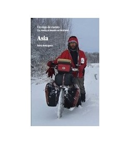 Asia. Un viaje de cuento. La vuelta al mundo en bicicleta