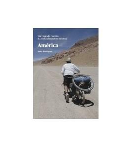 América. Un viaje de cuento. La vuelta al mundo en bicicleta Guías / Viajes 9788460676058 Salva RodríguezSalva Rodríguez