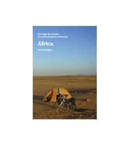 Africa. Un viaje de cuento. La vuelta al mundo en bicicleta Guías / Viajes 9788461577477 Salva Rodríguez