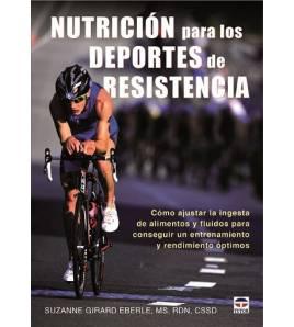 Nutrición para los deportes de resistencia Salud / Nutrición 978-84-7902-991-3 Suzanne Girard EberleSuzanne Girard Eberle