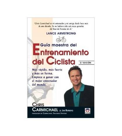 Guía maestra del entrenamiento ciclista Entrenamiento 84-7902-498-4 Chris CarmichaelChris Carmichael