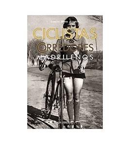 Ciclistas y corredores madrileños