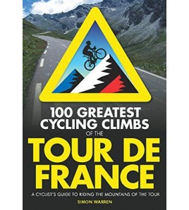 100 greatest cycling climbs of the Tour de France Inglés 9780711234826