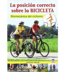La posición correcta sobre la bicicleta. Biomecánica del ciclismo Mecánica  978-84-79029043 Juliane Neuß Juliane Neuß