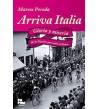 Arriva Italia. Gloria y miseria de la nación que soñó ciclismo Crónicas / Ensayo 978-84-944926-0-0
