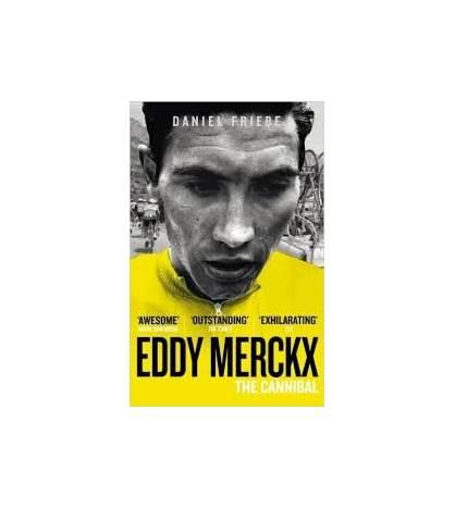 Eddy Merckx Inglés 9780091943165 Daniel Friebe
