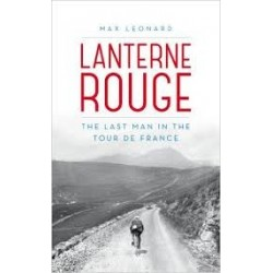 Lanterne Rouge: The Last Man in the Tour de France Inglés 9780224091992 Max Leonard