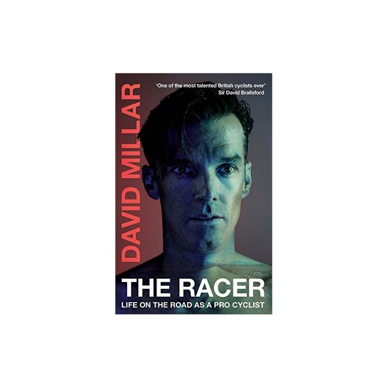 The Racer: Life on the Road as a Pro Cyclist Inglés 9780224100076 David Millar
