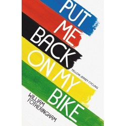 Put Me Back On My Bike: In Search of Tom Simpson Inglés 9780224092395 William Fotheringham
