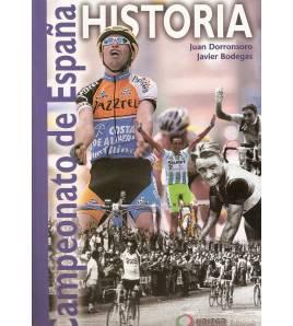 Historia del Campeonato de España Historia 84-922395-6-5 Javier Bodegas, Juan Dorronsoro