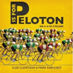 P is for Peloton Inglés 9781472912855 Suze Clemitson (Author), Mark Fairhust (Illustrator)
