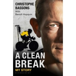 A Clean Break: My Story Inglés 9781472910387 Christophe Bassons & Benoît Hopquin (translator Peter Cossins)
