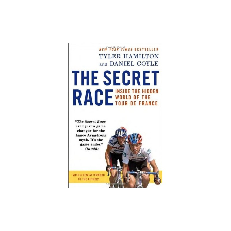 The Secret Race: Inside the Hidden World of the Tour de France Inglés 978-0345530424 Tyler Hamilton and Daniel Coyle