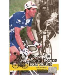 Historia de la Bicicleta Eibarresa - Euskal Bizikleta Historia 84-87812-47-3 Javier Bodegas, Juan Dorronsoro