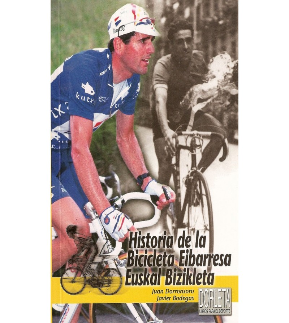 Historia de la Bicicleta Eibarresa - Euskal Bizikleta