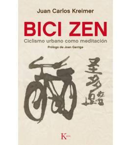 Bici Zen. Ciclismo urbano como meditación Salud / Nutrición 9788499884837 Juan Carlos Kreimer