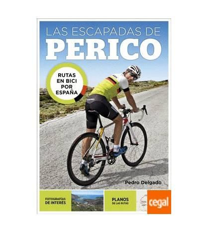 Las escapadas de Perico Guías / Viajes 978-84-03-50977-1 Pedro Delgado
