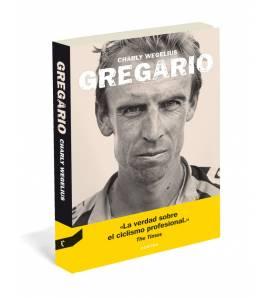 Gregario Biografías 978-84-944033-8-5 Charly WegeliusCharly Wegelius