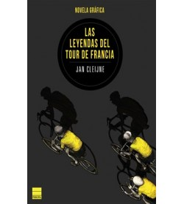 Las leyendas del Tour de Francia Comic / Dibujos 978-84-16223-49-7 Jan Cleijne