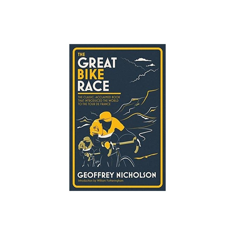 The Great Bike Race Inglés 9781911162025 Geoffrey Nicholson
